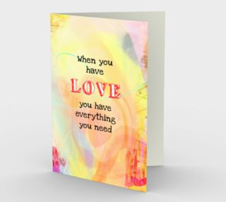 0364.When You Have Love Card by Deloresart preview