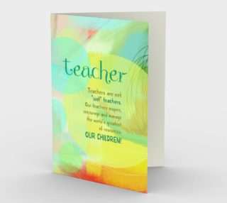0501.Teachers Are Not Just Teachers Card by Deloresart preview