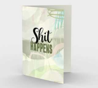 0561.Shit Happens Card by Deloresart preview