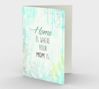 0277.Home is Where Your Mom Is Card by Deloresart preview