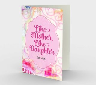 1142. Like Mother, Like Daughter (Oh Shit) Card by Deloresart preview