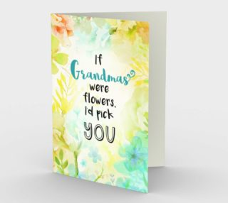 1196. If Grandmas Were Flowers Card by Deloresart preview