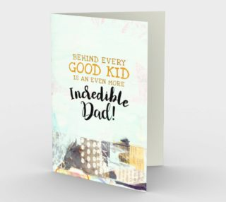 1223. Good Kid Incredible Dad Card by Deloresart preview