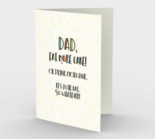 1263 Dad Eat Cake Drink Beer Stationery Card by Deloresart preview
