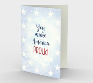 1316 You Make America Proud Stationery Card by Deloresart preview