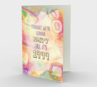1336 Party Like It's 1999 Stationery Card by Deloresart preview