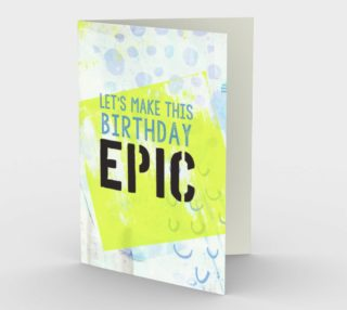 1332 Let's Make This Birthday Epic Stationery Card by Deloresart preview