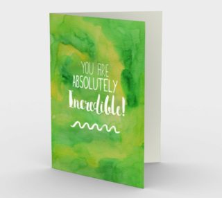 1415 You Are Absolutely Incredible Stationery Card by Deloresart preview