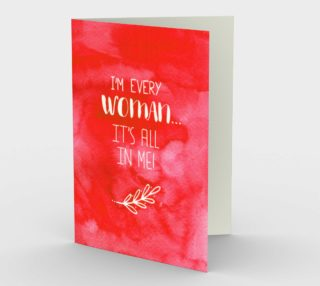 1418 I'm Every Woman Stationery Card by Deloresart preview