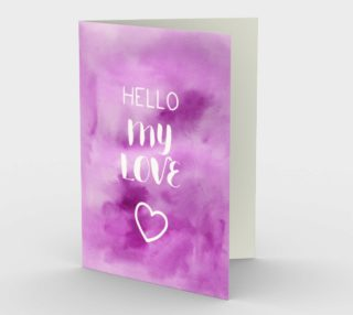 1420 Hello My Love Stationery Card by Deloresart preview