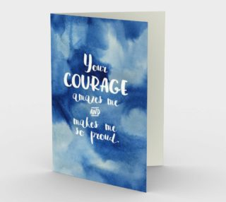 Aperçu de 1423 Your Courage Amazes Me Stationery Card by Deloresart