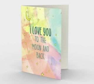 1399 Love You To The Moon and Back Stationery Card by DeloresArt preview
