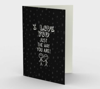 1407 I Love You Just The Way You Are Stationery Card by Deloresart preview