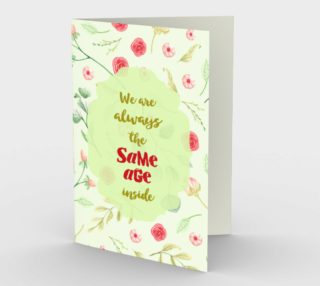 0331 We Are Always the Same Age Inside Card by Deloresart preview
