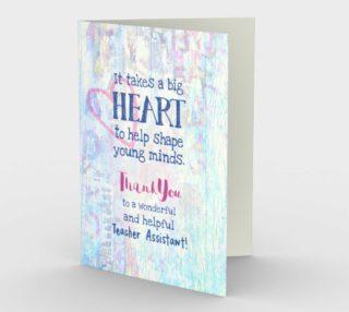 0757 Big Heart Teacher Assistant Card by Deloresart preview