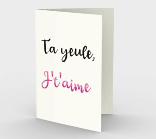 Ta yeule, j't'aime preview