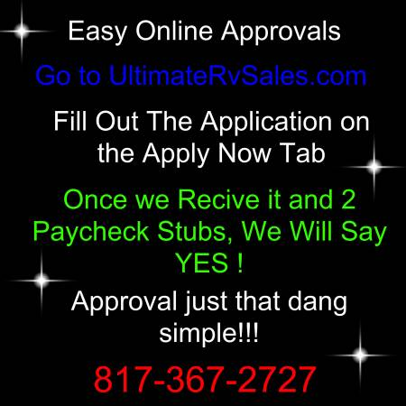 Photo quot Approved quot All Day Long  Miseal Has Your Approval 682-256-7404 (UltimateRvSales. com - APPROVED)