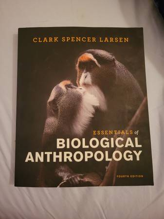 Photo Essentials of Biological Anthropology 4th Edition - $60 (Bakersfield)