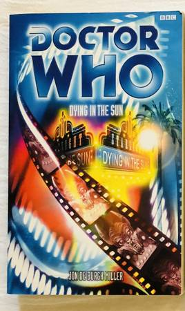 Photo Doctor Who DYING IN THE SUN Paperback Book by Jon De Burgh Miller - $7 (Madison)