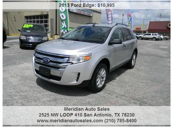 Photo 2013 FORD EDGE SE 4DR CROSSOVER, SUPER CLEAN, GREAT SUV LOOK - $10,500 (2525 NW LOOP 410 SAN ANTONIO TX www.meridianautosales.com)
