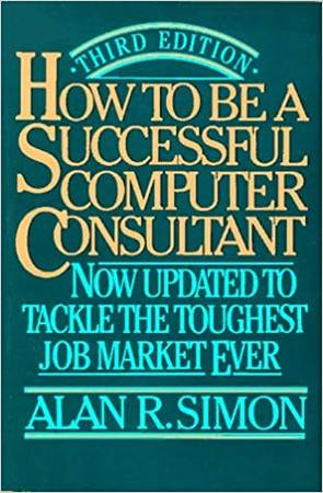 Photo How To Be a Successful Computer Consultant, 3rd Edition - $3 (lakeland)