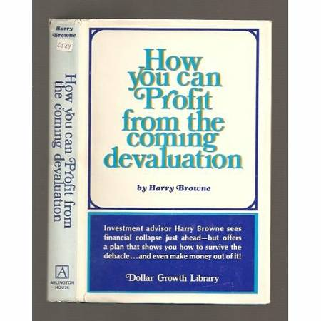 Photo How you can Profit from the coming devaluation - Harry Browne - $15 (arden arcade)