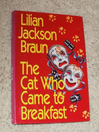 Photo The CAT WHO CAME TO BREAKFAST - Lilian Jackson Braun - $1 (Mayfield Heights)