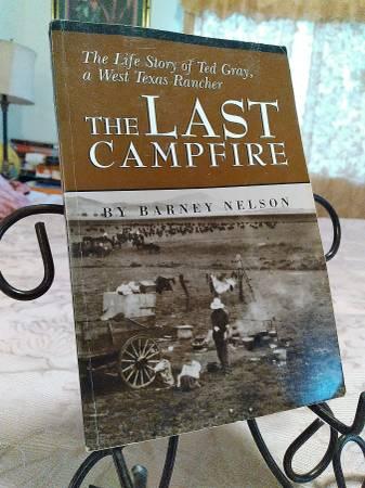 Photo The Last CfireThe Life story of Ted Gray Texas rancher - $10 (kostoryz The Book Guy)