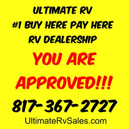 Photo 2nd Chance Financing  EVERYONE APPROVED  Ultimate Rv Says YES (UltimateRvSales.com  BAD CREDIT IS OK)