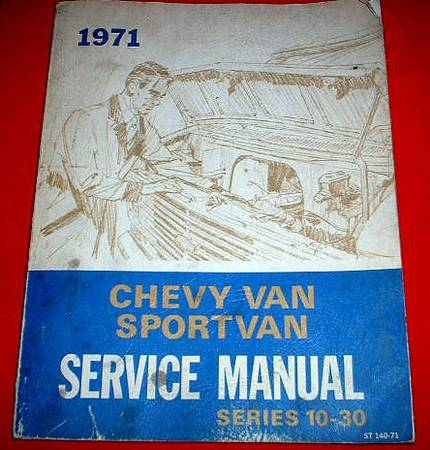 Photo Official 71 1971 Chevy Van Factory Service Repair Manual OEM - $10 (Manitou Spgs)