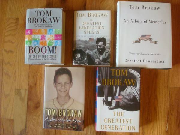 Photo SD native Tom Brokaw books, 5 hardcover, WWII  6039s. - $25 (Rapid City)