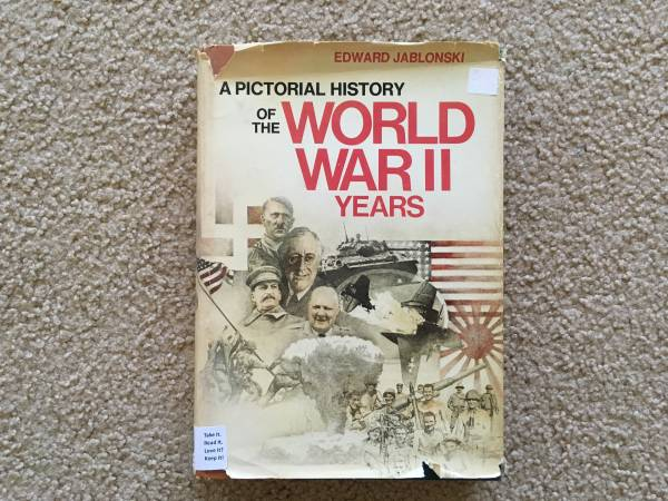 Photo A Pictorial History of the World War II Years by Edward Jablonski - $4 (Dallas)