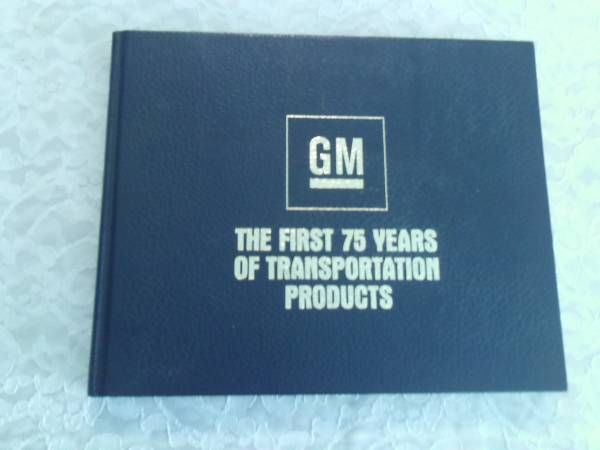 Photo GM The First 75 Years of Transportation Products-Hardcover - $15 (Taylor)