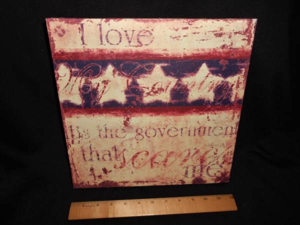 Photo Love My Country Government Sign Wall Art SALE - $5 (West Fenwick Island)