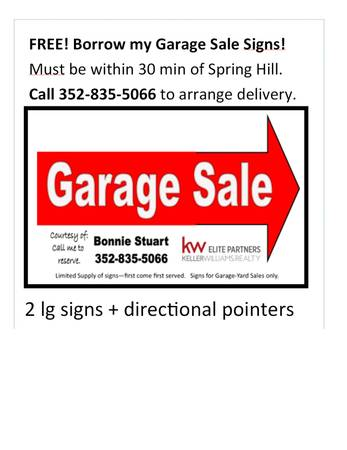Photo FREE Borrow My Garage Sale Signs (SPRING HILL)