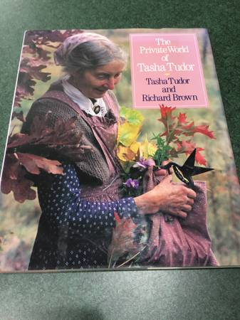 Photo The Private World Of Tasha Tudor First Edition - $60 (Saint Joseph)