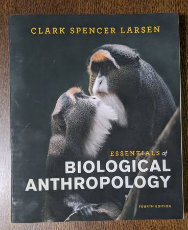 Photo Essentials of Biological Anthropology 4th ed - $60