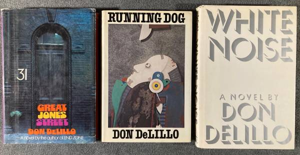 Photo Don Delillo 1st editions Great Jones Street, Running Dog, White Noise - $180 (Florence)