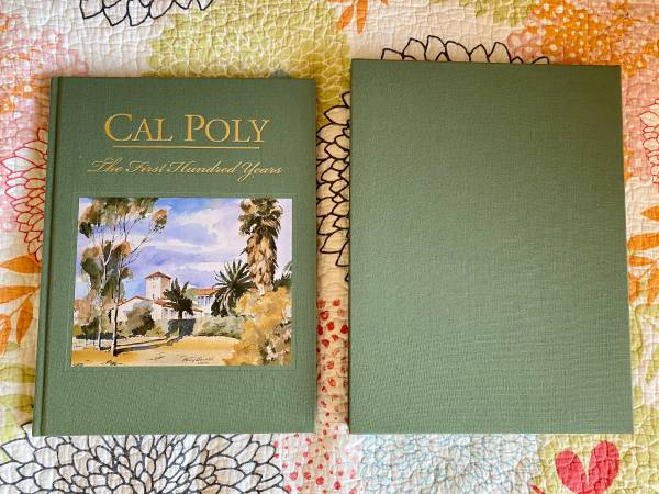 Photo Cal Poly The First Hundred Years - $15 (SLO)