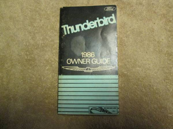 Photo 1986 Ford Thunderbird Owners Guide - $5 (South Windsor)