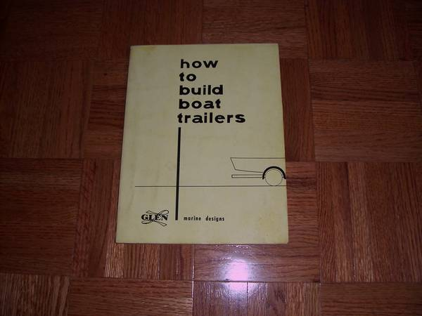 Photo How To Build Boat Trailers By Glen Witt - $13 (Enfield)