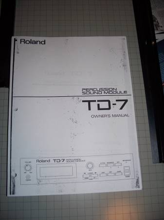 Photo Roland TD-7 Owners Manual (171 Pages) - $10 (Enfield)