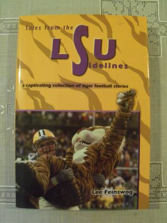 Photo Tales From The LSU Sidelines (Tiger Football Stories) - $5 (Metairie)