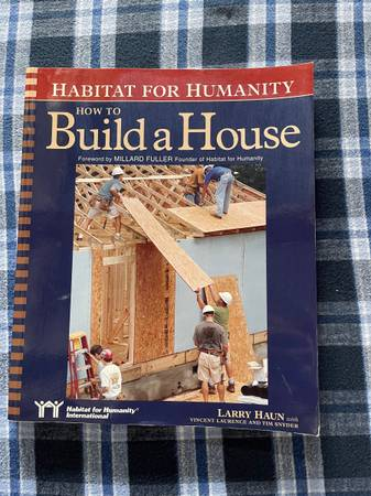 Photo Habitat For Humanity How to Build A House Book - $10 (Middletown)