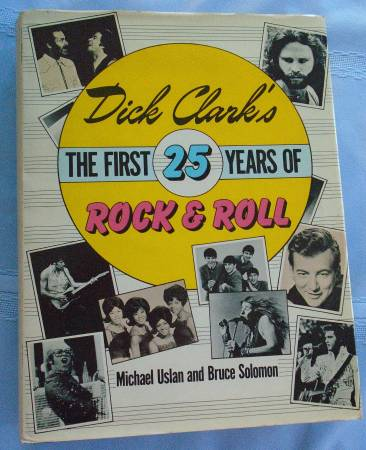 Photo Dick Clarks The First 25 Years of Rock and Roll - $5 (Eureka)
