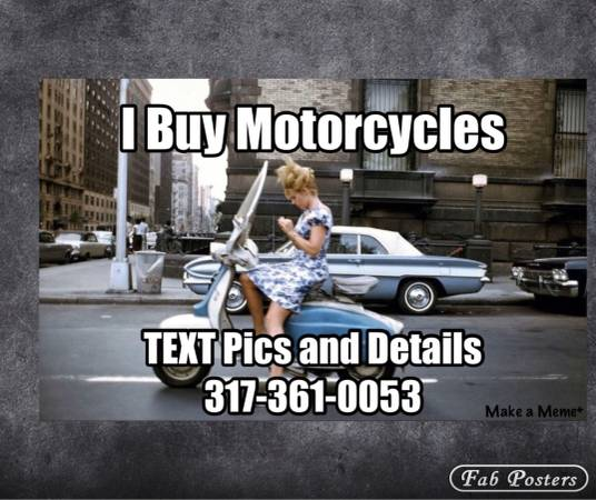 Photo PAYING CASH FOR NICE CLEAN MOTORCYCLES - $1,234 (Greenwood Indiana)