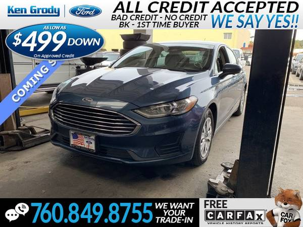 Photo 2019 Ford Fusion S (- $499 Down oac -CallText (760) 849-8755)