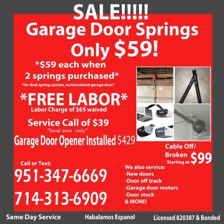 Photo GARAGE DOOR SPRING $59 FREE LABOR FREE LABOR SPRINGS. GARAGE DOORS - $59 (All Local Areas)