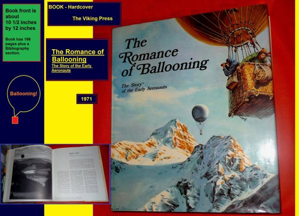 Photo Hardcover Book, The Romance of Ballooning, 1971 - $7 (Lee39s Summit)