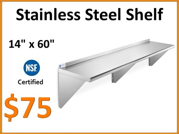 Photo NEW - 14quot x 60quot NSF Stainless Steel Commercial Wall Shelf - $75 (Tamarac)